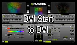 Madrix-DVI-Start-to-DVI